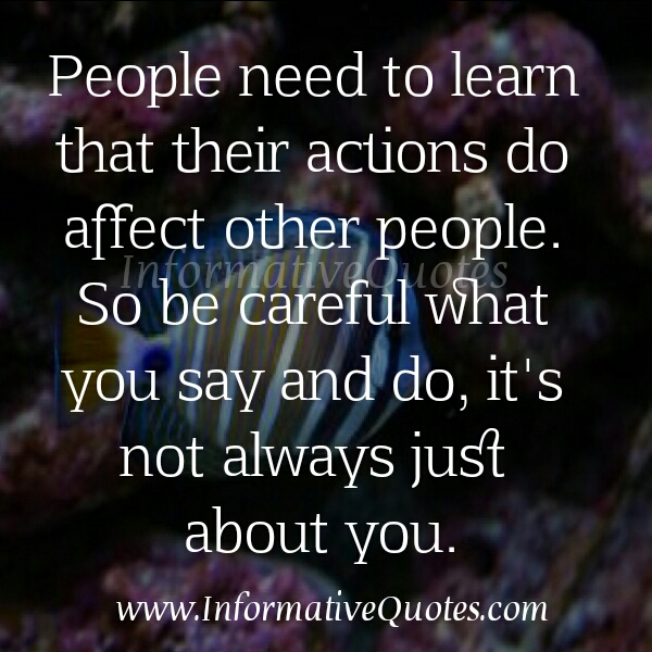 A person's action do affect other people