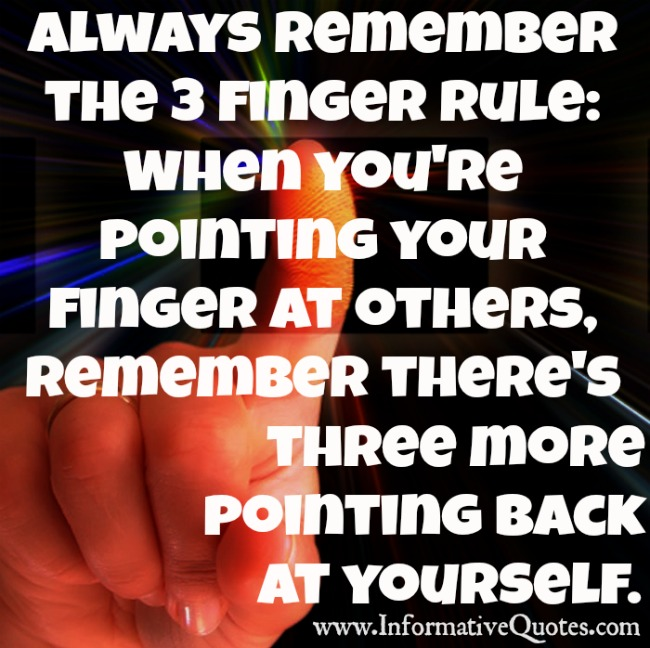 Always remember the 3 Finger Rule
