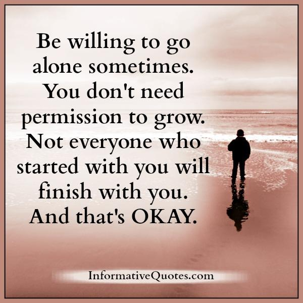 be-willing-to-go-alone-sometimes