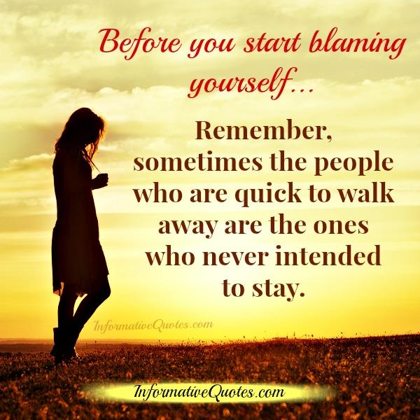 Before you start blaming yourself