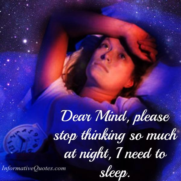 Dear Mind, please stop thinking so much
