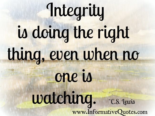 Do The Right Thing Even When No One Is Watching Informative Quotes