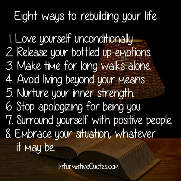 Eight ways to rebuilding your life