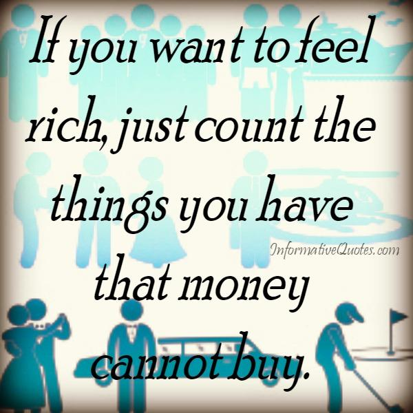 How can you feel that you are rich?