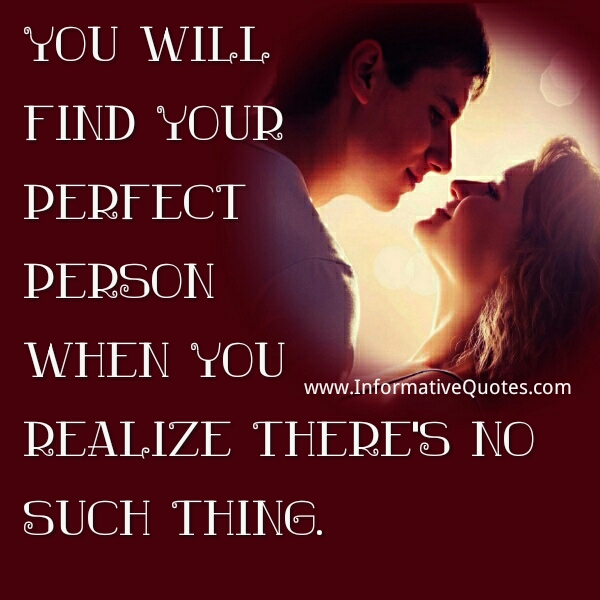 How you will find your perfect person