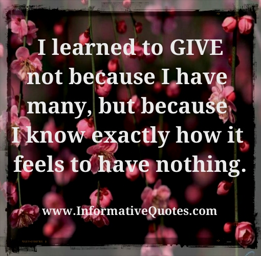 I learned to give