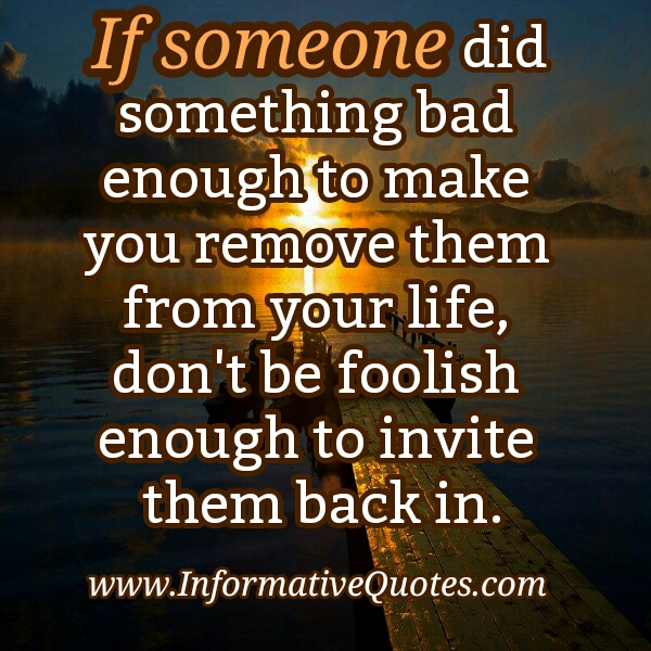 If someone did something bad enough to you