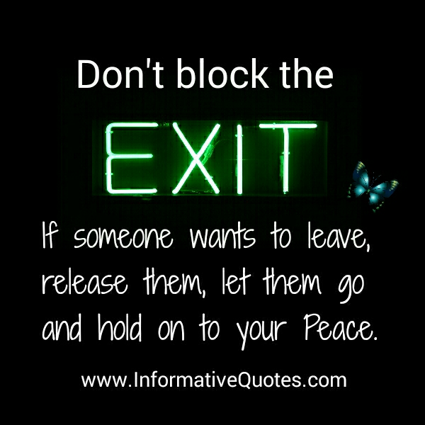 If someone wants to leave you