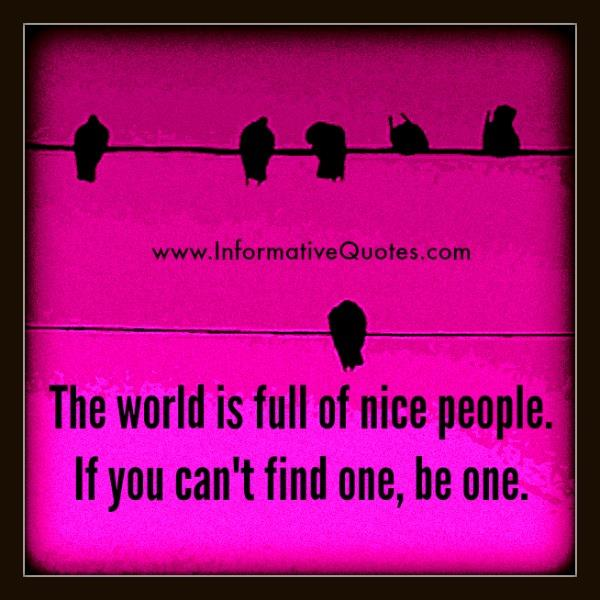 If you can't find nice people