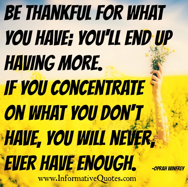 If you concentrate on what you don't have