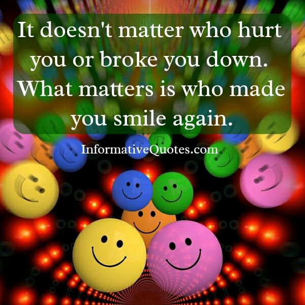 It doesn't matter who hurt you in life