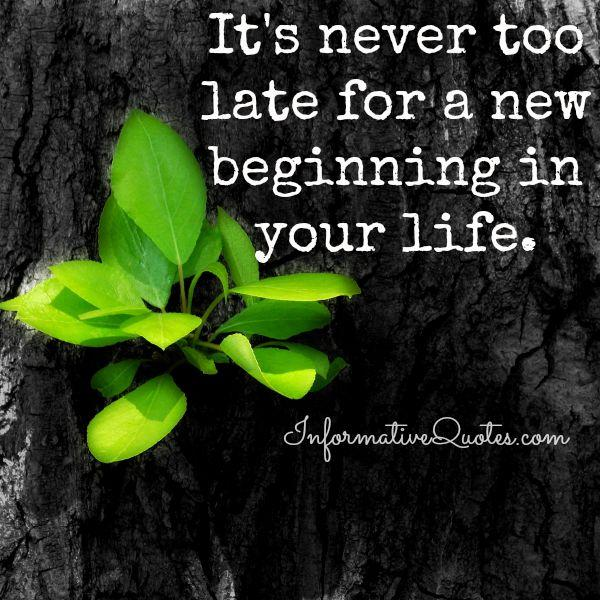 It's never too late for a new beginning
