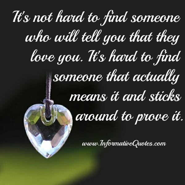 It's not hard to find someone