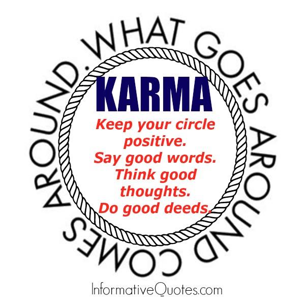 Karma! What goes around comes around