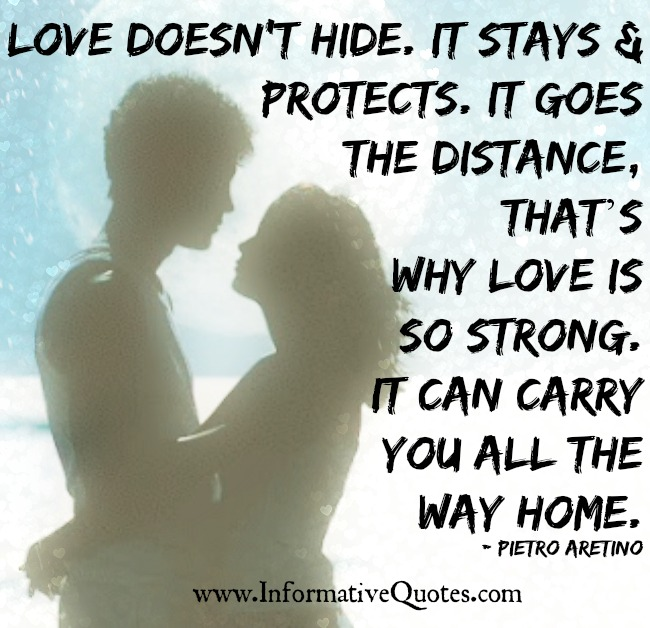 Love doesn't hide. It stays and protects
