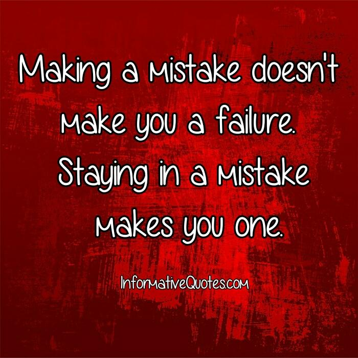 Making a mistake doesn't make you a failure