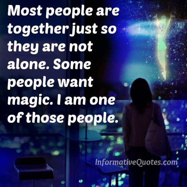 Most people are together just so they are not alone