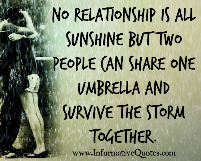 No relationship is all sunshine