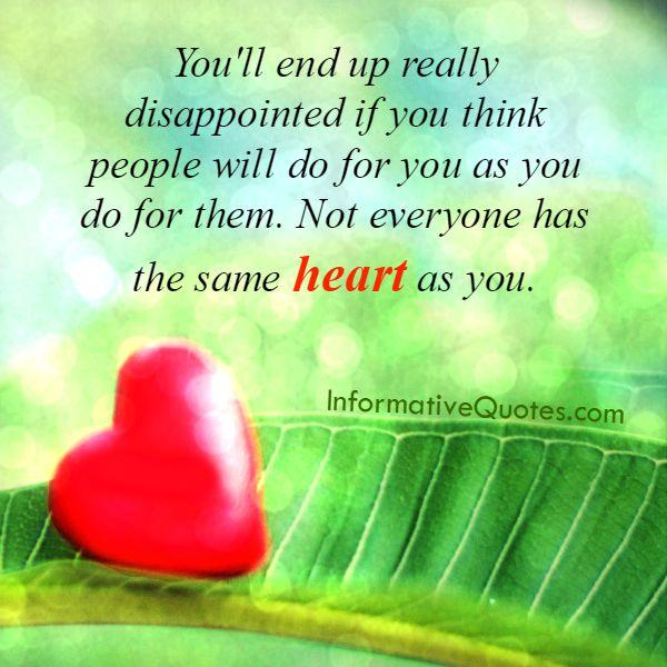 Not everyone has the same heart as you