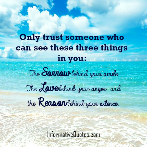 Only trust someone who can see three things