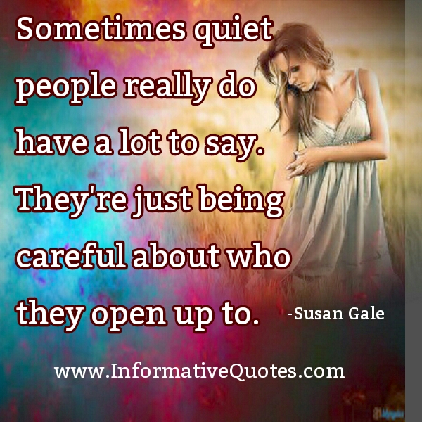 Quiet people really do have a lot to say