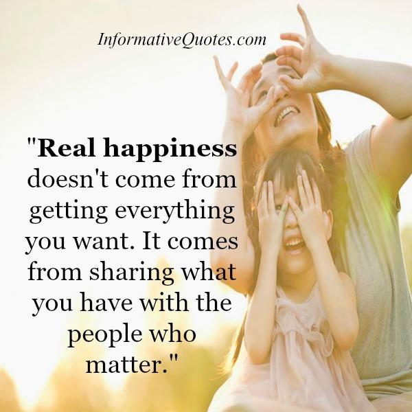 Real happiness doesn't come from getting everything you want
