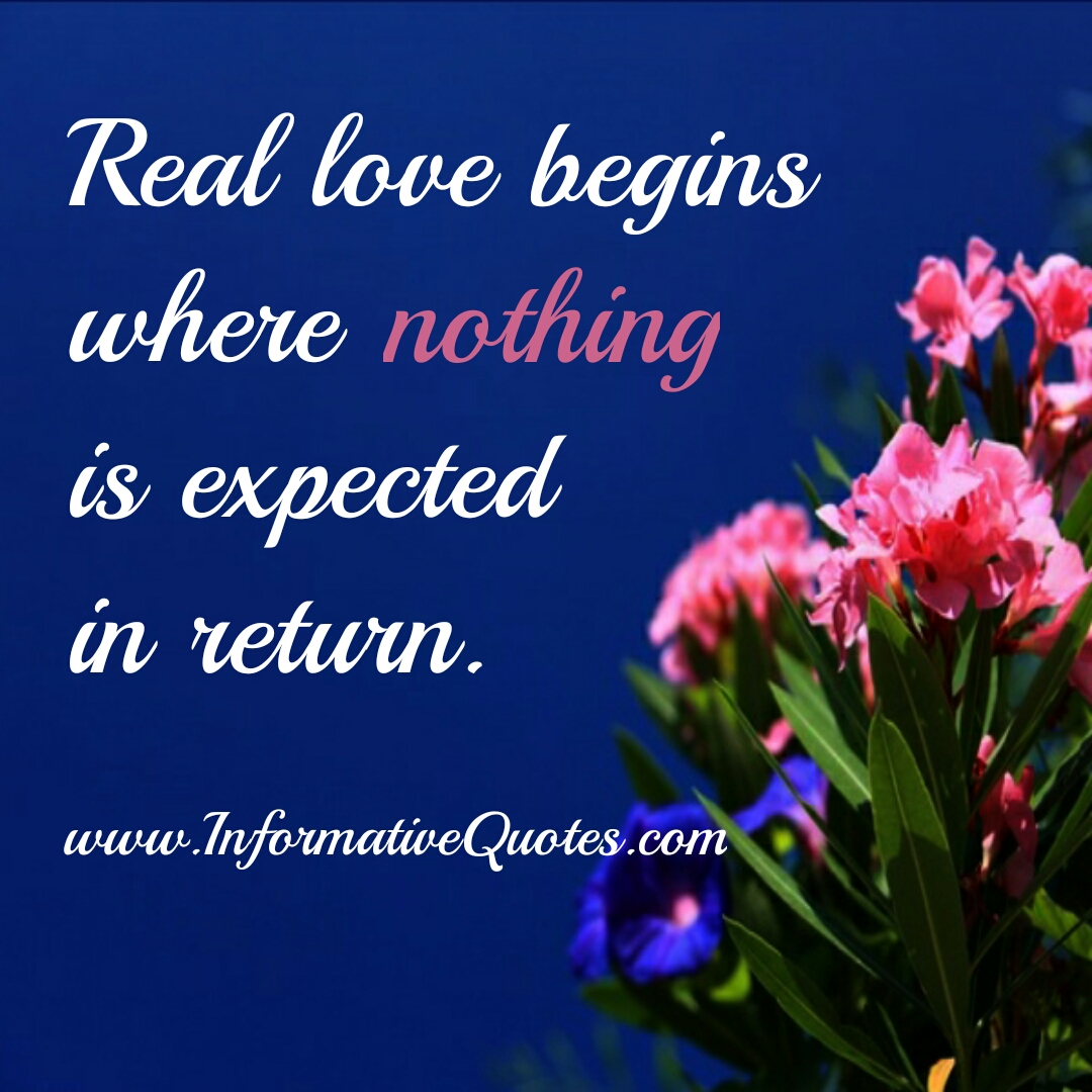 Real Love Quotes When Real Love Begins  Informative Quotes