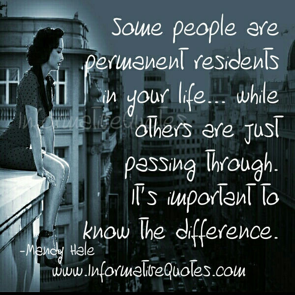Some Important Quotes Amazing Some People Are Permanent Residents In Your Life  Informative Quotes