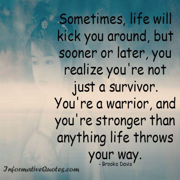 Sometimes, life will kick you around