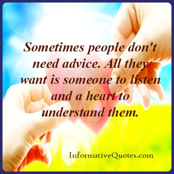 Sometimes people don't need advice