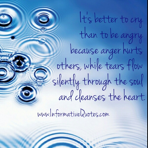 Tears flow silently through the soul and cleanses the heart