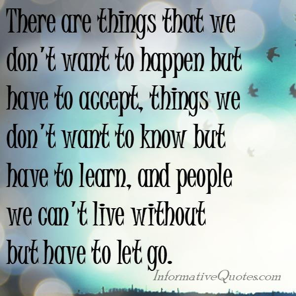 There are things that we don't want to happen in life