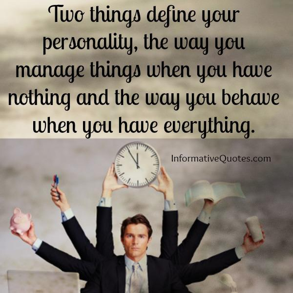 Two things define your personality
