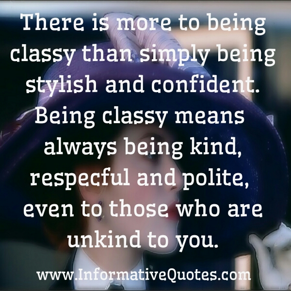 What does being Classy means