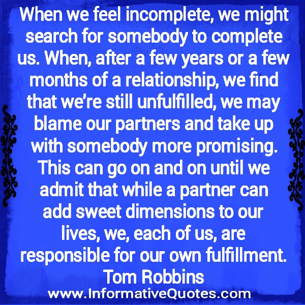 When we feel incomplete
