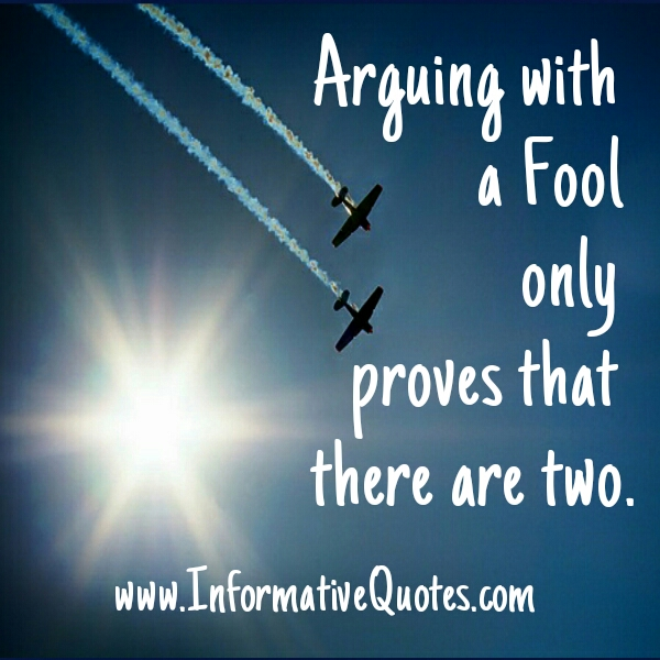 When you argue with a Fool