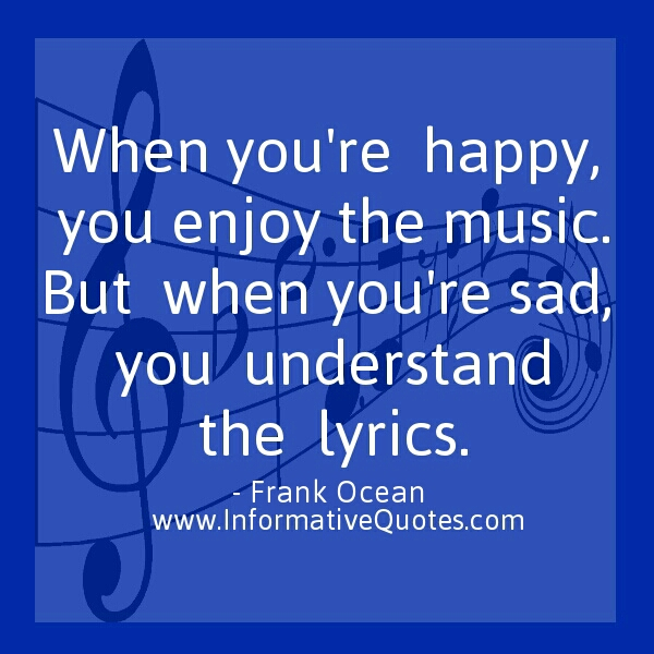 When you're happy, enjoy the music