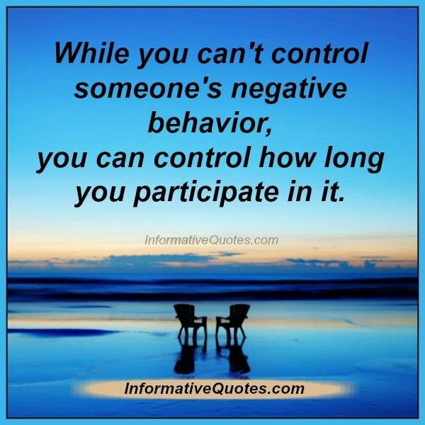while-you-cant-control-someones-negative-behavior