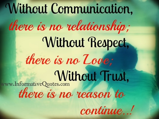 Without Trust, there is no reason to continue