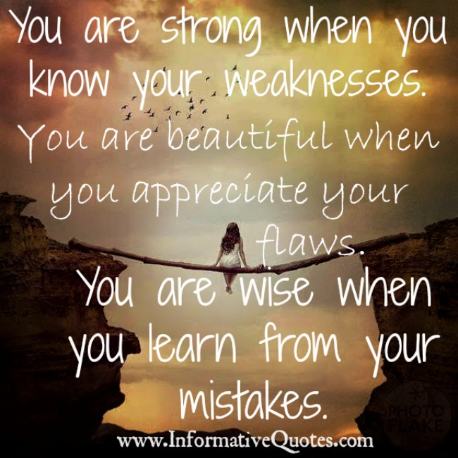 You are wise when you learn from your mistakes