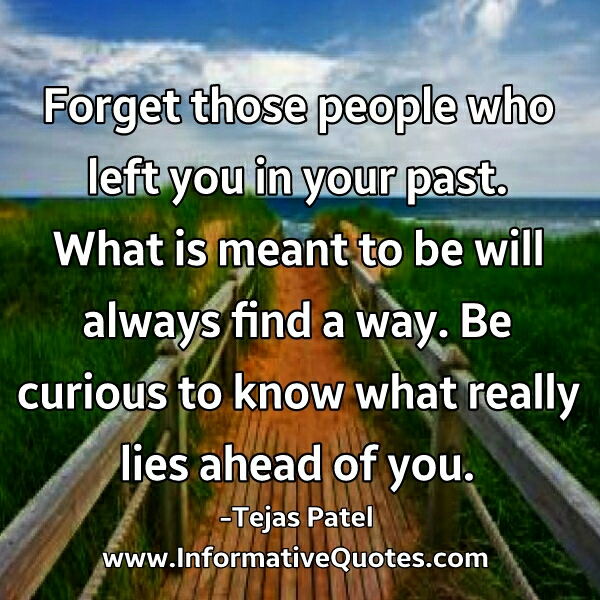 Forget those people who left you in your past